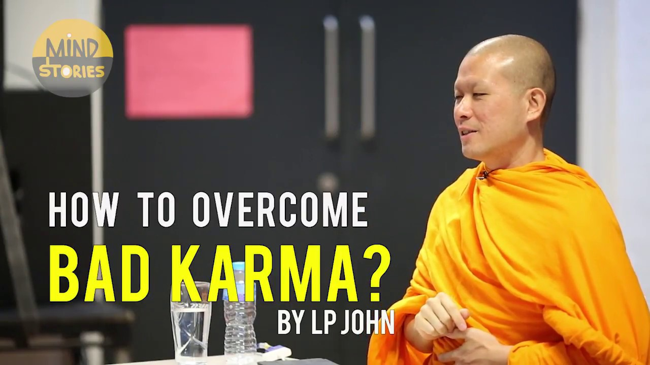 How to overcome bad karma?