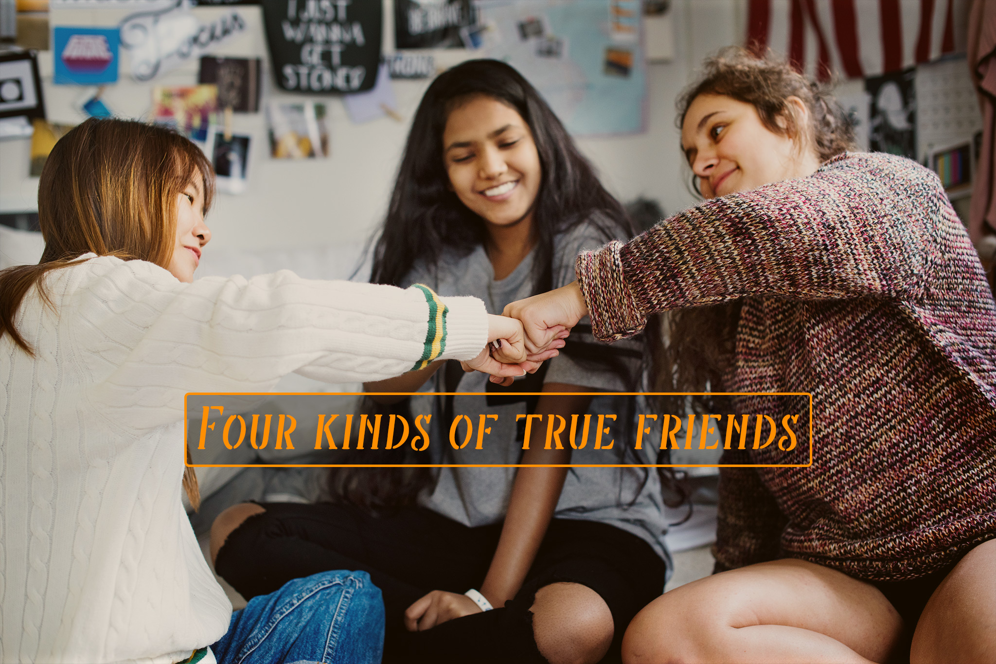 Four kinds of true friends