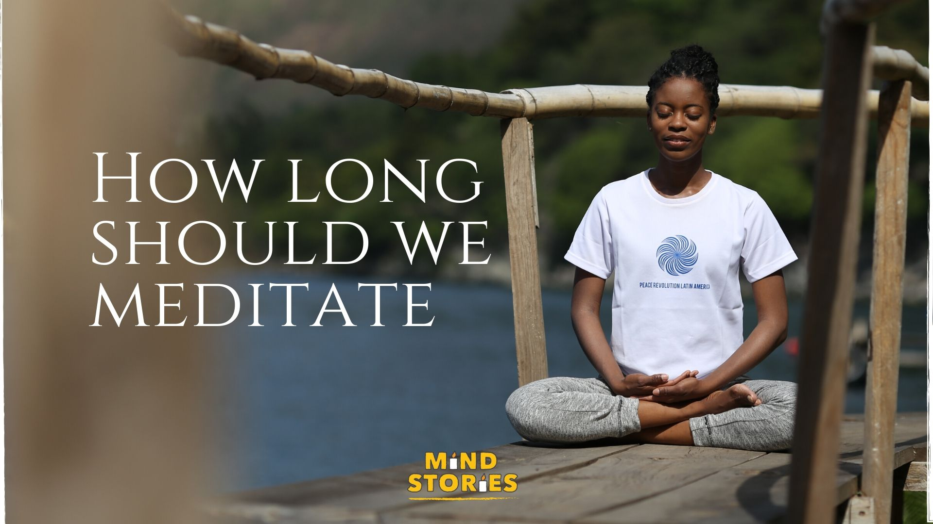 How long should we meditate?