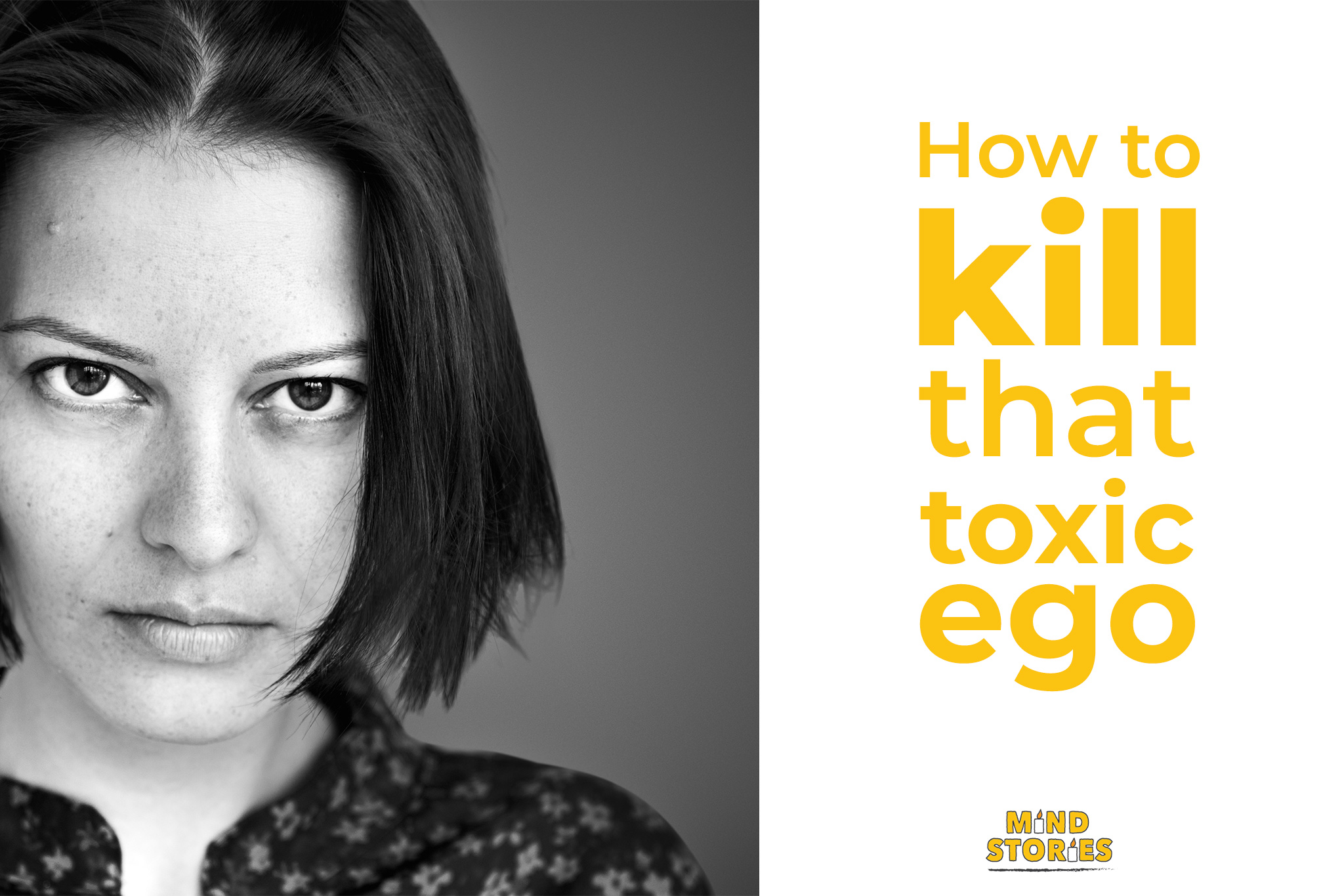 How To Kill That Toxic Ego