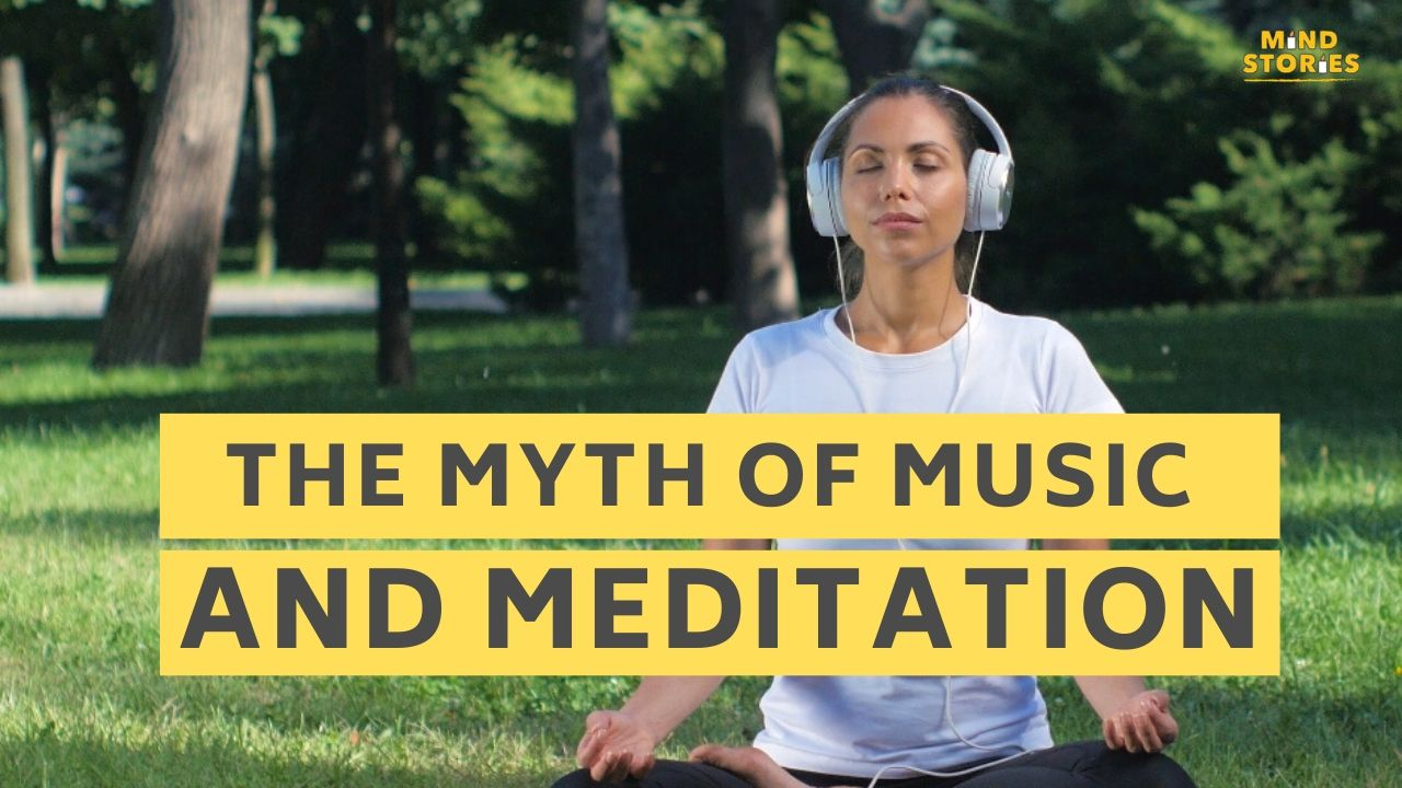 The myth of music and meditation